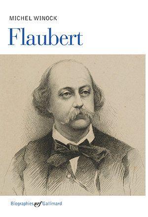 Flaubert dans son siècle: une biographie de Michel