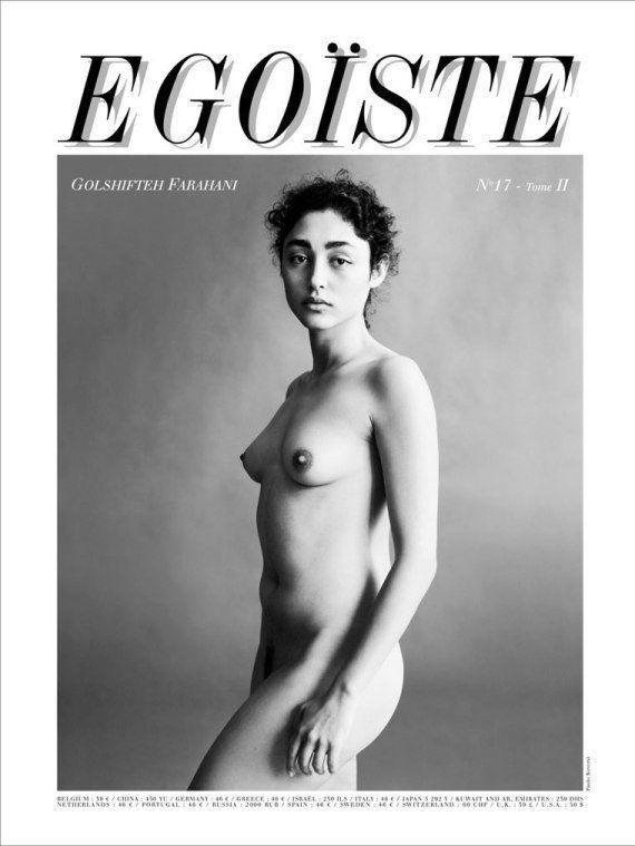 PHOTO. Golshifteh Farahani pose nue en couverture d'Egoïste plusieurs années après avoir fui