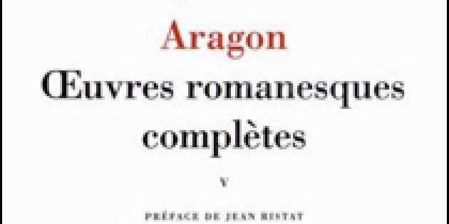 Aragon: les œuvres romanesques de l'homme kaléidoscope dans la