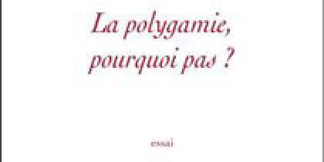La polygamie: