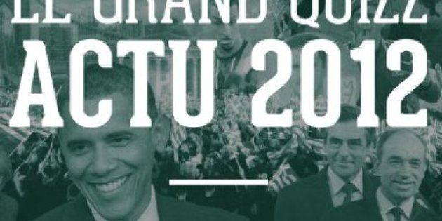 Grand Quizz de l'actu 2012, avec Le HuffPost et les éditions Quelle