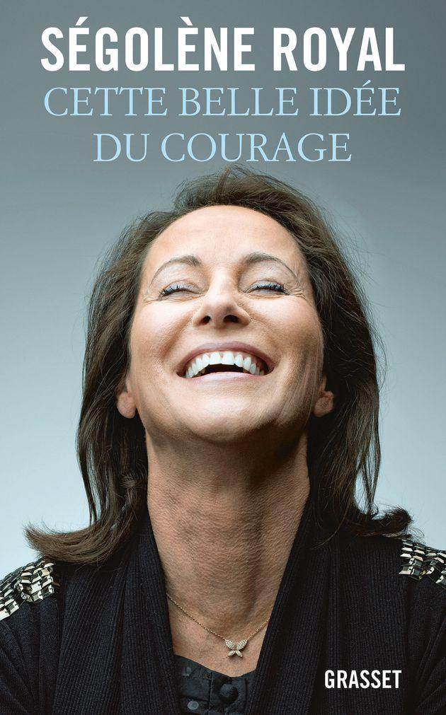Cette belle idée du courage : comment Ségolène Royal prépare son retour auprès des Français et de ses