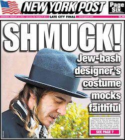 John Galliano déguisé en juif orthodoxe pour la Fashion Week selon le New York Post, la Une fait