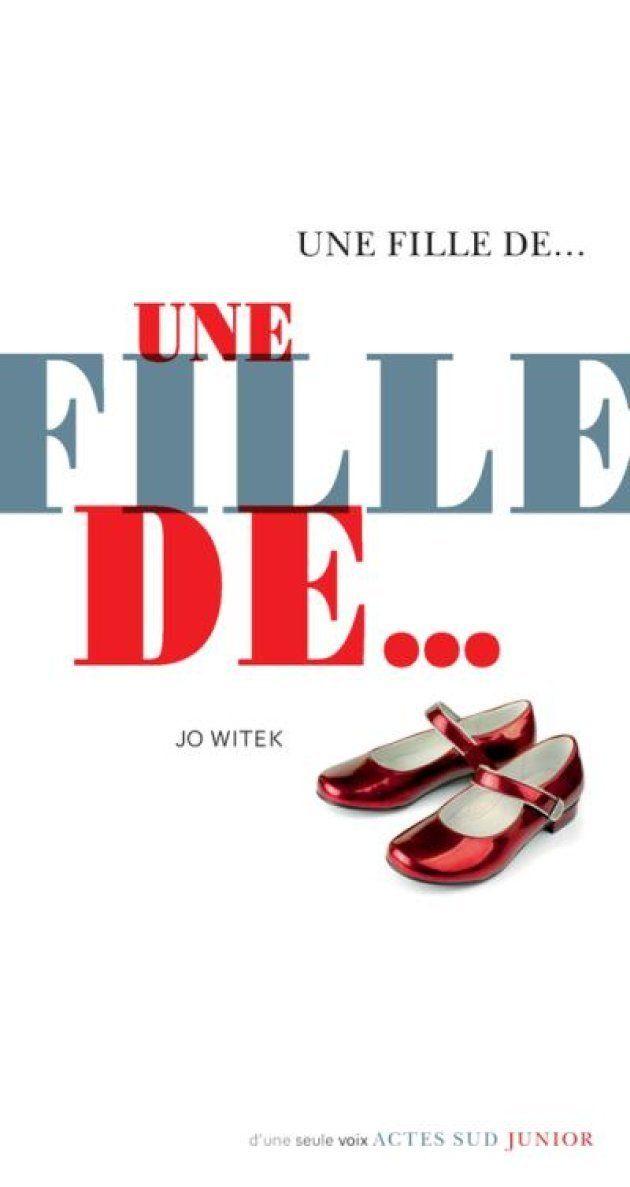 Une fille de... écrit par Jo Witek aux éditions Actes