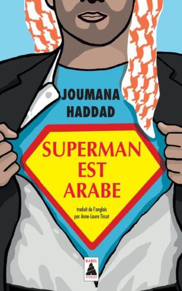Superman est arabe, Joumana
