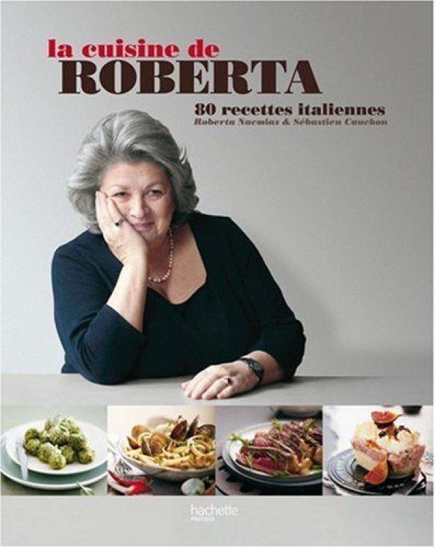 La cuisine de Roberta, 50 recettes