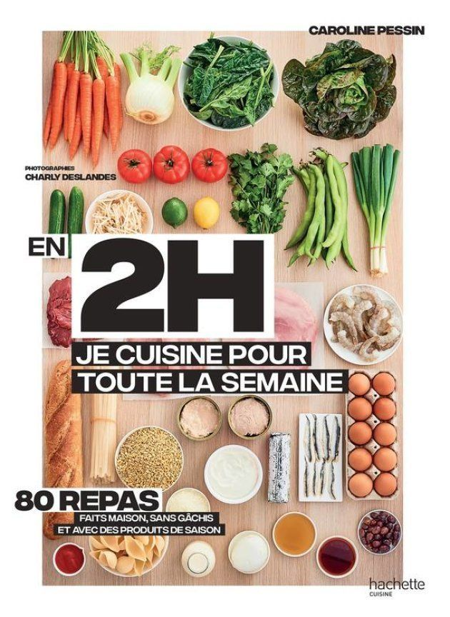 En 2h, je cuisine pour toute la semaine, de Caroline Pessin, un best-seller