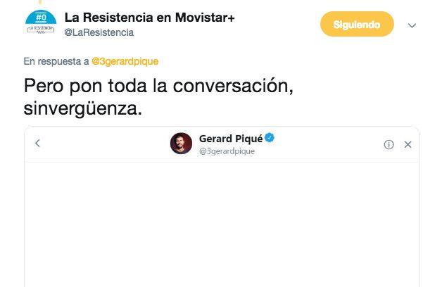 """El cruce de tuits entre Piqué y 'La Resistencia': """"Pon toda la conversación,"""