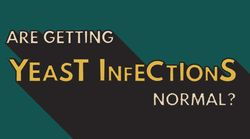 Read This If You Get Yeast Infections