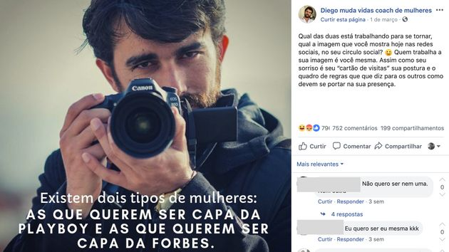 Em uma de suas publicações, Diego Mattos afirma que existem dois tipos de mulheres,