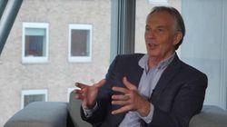 Tony Blair répond au HuffPost UK sur le Brexit et la position de