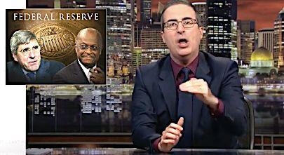 John Oliver on Fed Nominations
