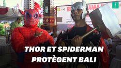 À Bali, Thor et Spiderman protègent les