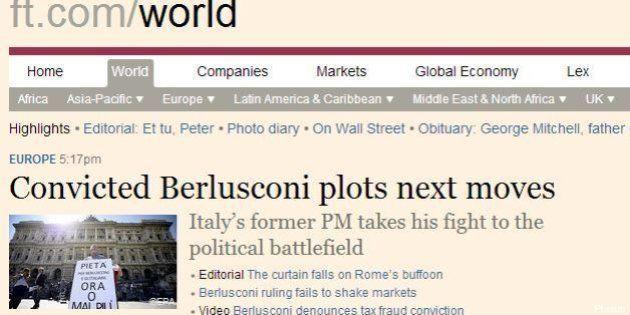 Belrlusconi condannato: il Financial Times contro il Cav: