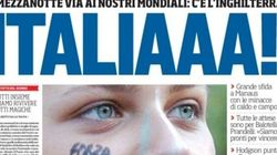 Italia-Inghilterra, le prime pagine dei giornali presentano la sfida