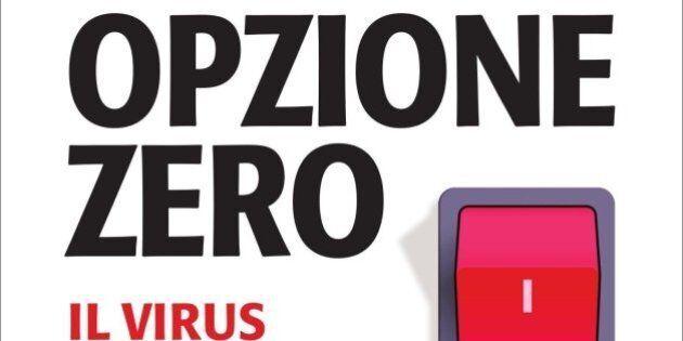 Opzione Zero, il libro di Francesco Delzìo contro il