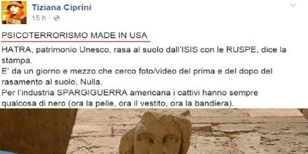 Tiziana Ciprini M5S non crede alla distruzione di Hatra da parte dell'Isis:
