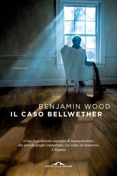 'Il caso Bellwether': il romanzo d'esordio di Benjamin Wood tra musica ed