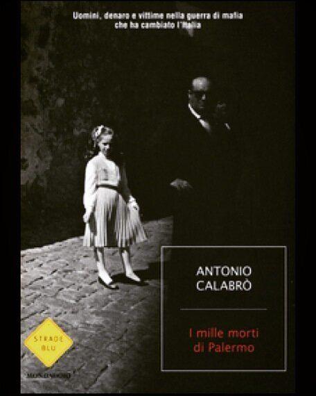 Quei mille morti di Palermo che hanno cambiato