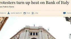 Il Financial Times mette Bankitalia al centro della tempesta