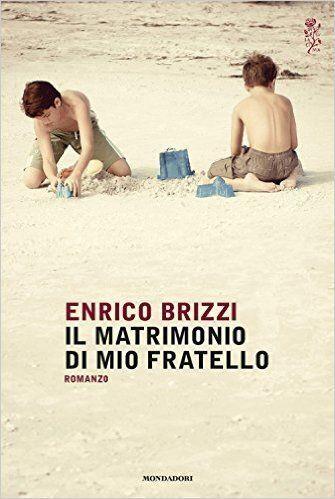 I due fratelli raccontati da Brizzi sono la biografia dei quarantenni di