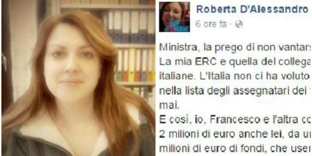 La ministra italiana loda i ricercatori vincitori del bando europeo. La risposta di una ricercatrice...