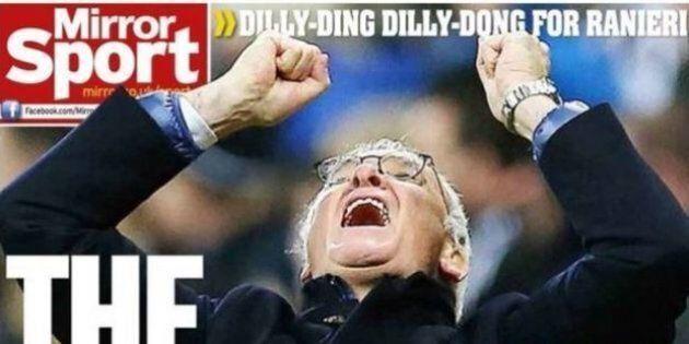 Leicester campione, Claudio Ranieri celebrato sui giornali stranieri. Ma quando arrivò: