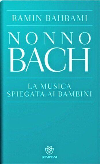 Bach spiega la musica ai bambini, grazie al sogno del pianista Ramin