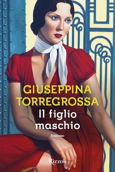 'Il figlio maschio', il nuovo libro di Giuseppina Torregrossa: la vera storia di una famiglia siciliana...