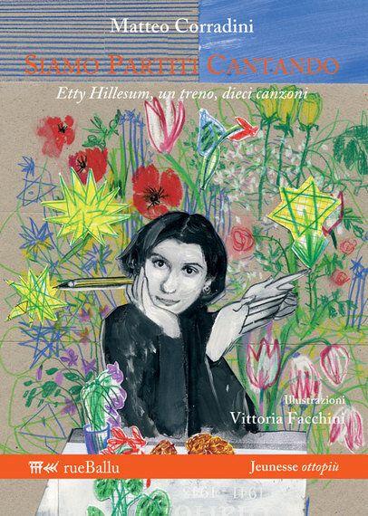 Nella Giornata della Memoria, Etty Hillesum spiegata ai più