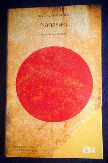 Il settantesimo anniversario di Hiroshima e Nagasaki: tre libri per non