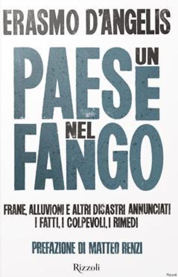 La prefazione di Matteo Renzi al libro di Erasmo D'Angelis: