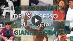 I 10 ingredienti del successo sui social di Gianni