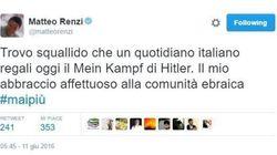 Renzi contro il Giornale: squallido regalare Mein Kampf, vicino comunità