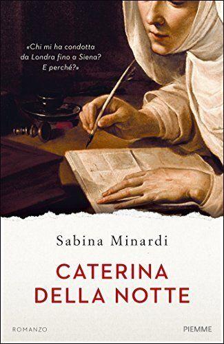 Caterina, una giovane donna di clausura in cerca della