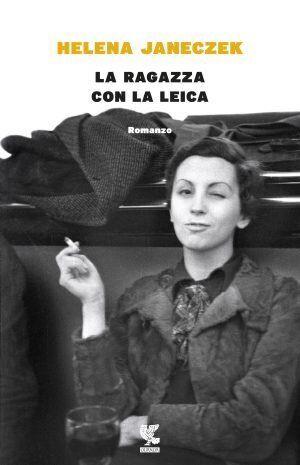 """Helena Janeczeck: """"Vi racconto la storia di Gerda Taro, la fotografa che davanti agli orrori scattava..."""