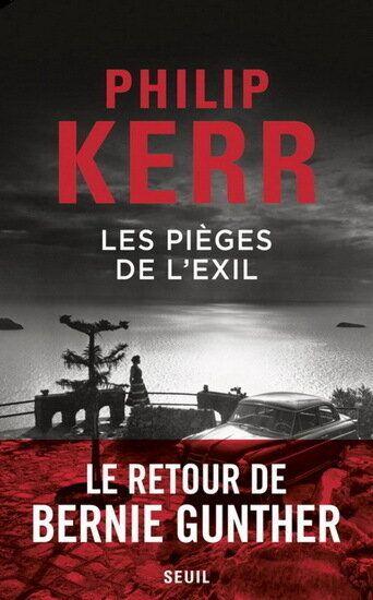 Philip Kerr et Les Pièges de l'exil: la nostalgie, et