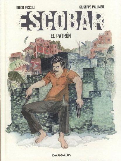 Escobar: la dernière