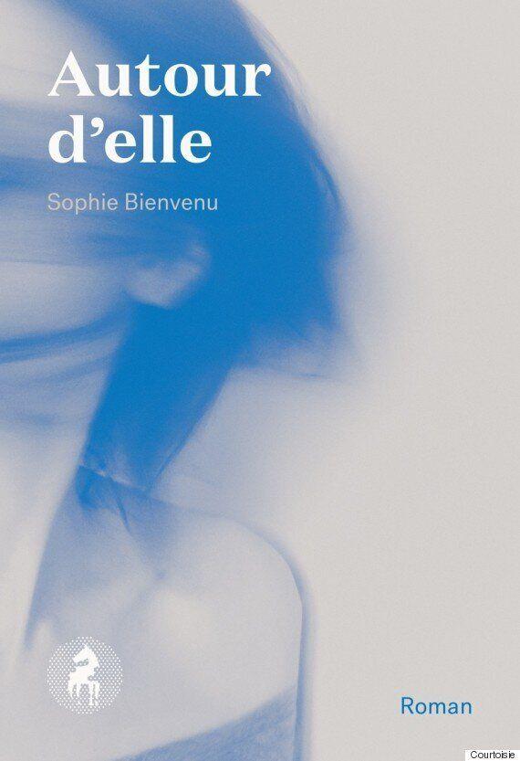 Sophie Bienvenu publie «Autour d'elle», un roman choral qui fait vibrer