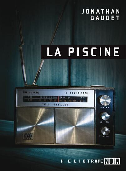 «La Piscine», de Jonathan Gaudet: plongée en eaux