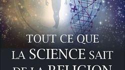 BLOGUE Tout ce que la science sait de la religion: un