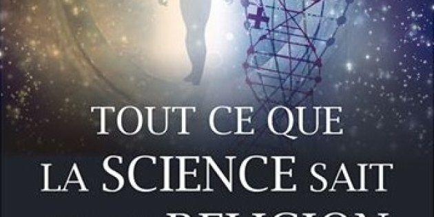 Tout ce que la science sait de la religion: un