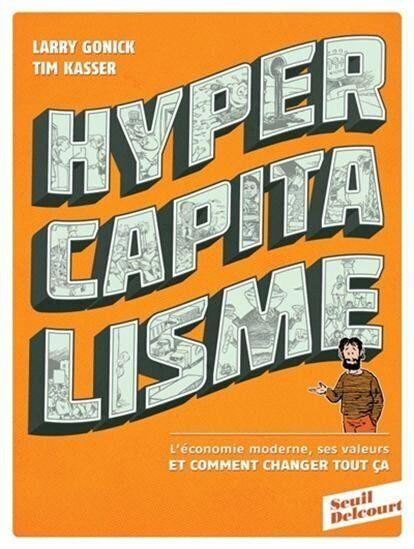 «Hypercapitalisme»: stade suprême du