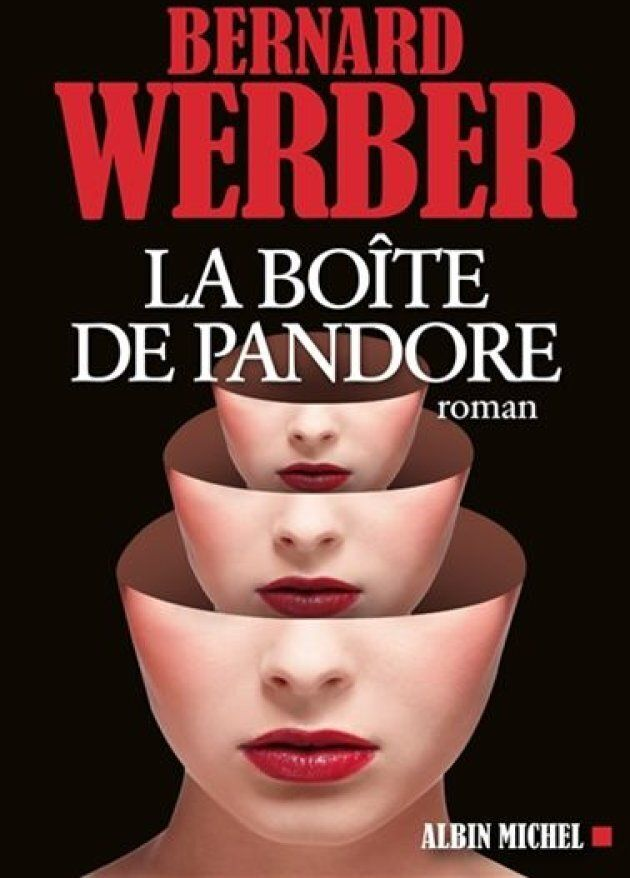 «La boîte de Pandore», Bernard Weber