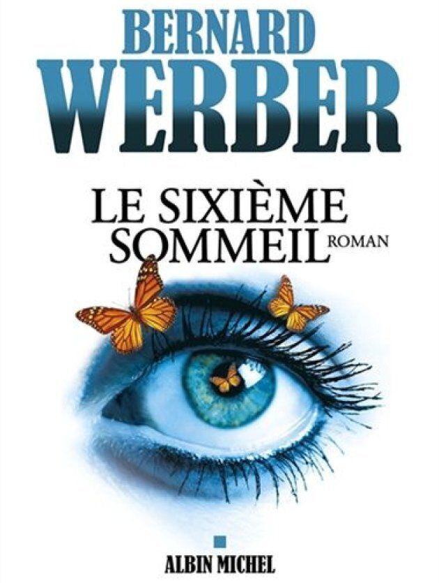 «Le sixième sommeil», Bernard Weber