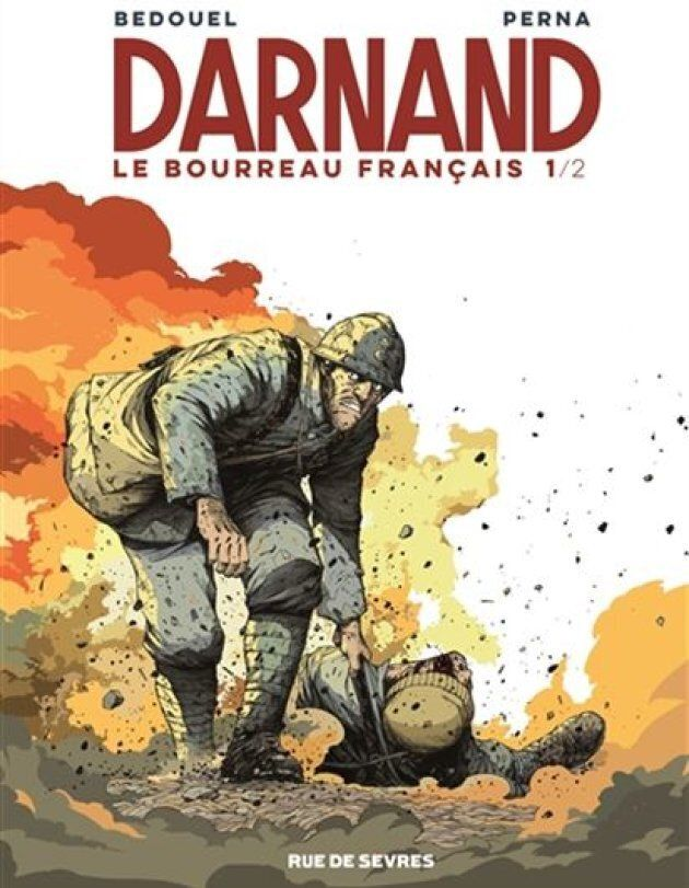 «Darnand, le bourreau français» (Tome