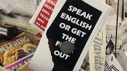 «Parlez anglais ou foutez le camp»: une affiche qui