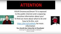 Des hackers piratent des Chromecasts pour promouvoir