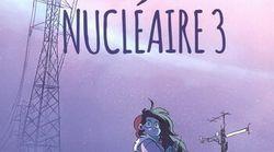 BLOGUE «Hiver nucléaire»: malheureusement, toute bonne chose a une