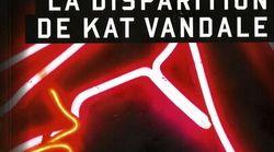 BLOGUE «La Disparition de Kat Vandale» de Christian
